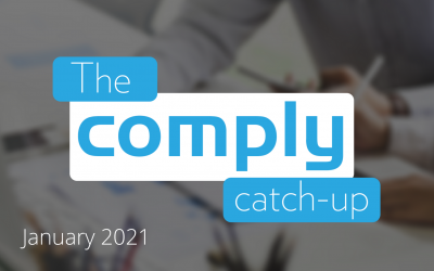 The Comply Catch-Up – January 2021 Issue 2