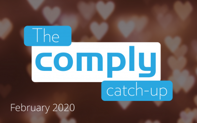 The Comply Catch-Up – February 2021 Issue 3