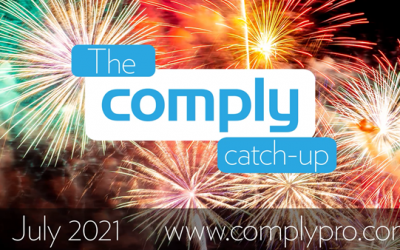 The Comply Catch-Up – July 2021 Issue 8
