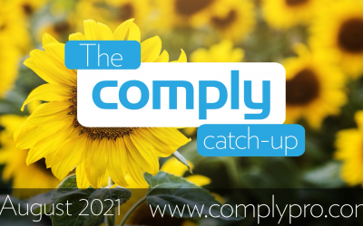 The Comply Catch-Up – August 2021 Issue 9